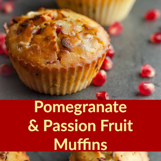Pomegranate & Passion Fruit Muffins Recipe