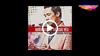 Quên Người Đã Quá Yêu (Remix) – Khánh Phương