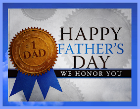 Photo: #1 DAD ~ HAPPY FATHER'S DAY ~ WE HONOR YOU   A Blessed Father!