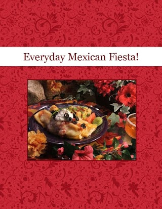 Everyday Mexican Fiesta!