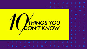10 Things You Don't Know thumbnail