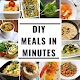 Download DIY Meals in Minutes For PC Windows and Mac