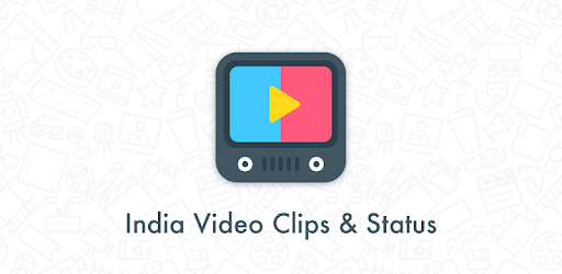 India Video Clips and Status - Apps on Google Play