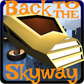 Back to the Skyway