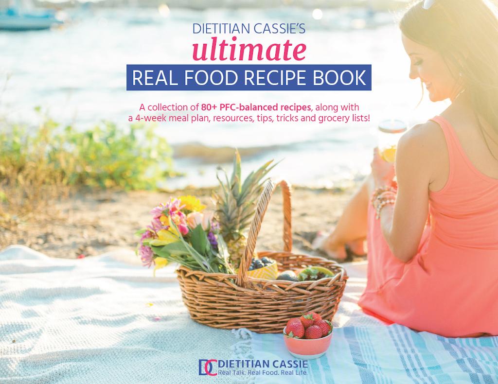 dietitian cassie s real food recipe book