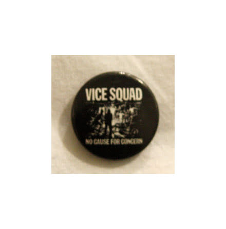 Vice Squad - No Cause - Badge