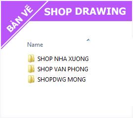 Hồ sơ Shop Drawing