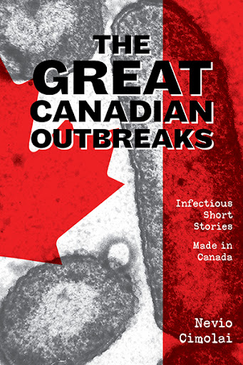 The Great Canadian Outbreaks cover