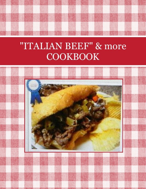 """ITALIAN BEEF""  & more COOKBOOK"