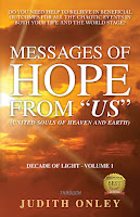 "Messages of HOPE from ""US"" (United Souls of Heaven and Earth)"