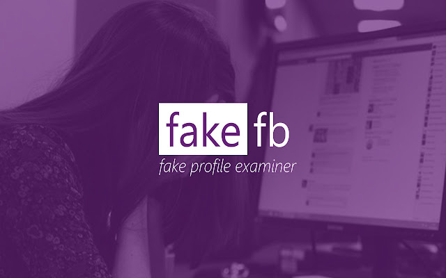 FAKE FB - Fake profile examiner