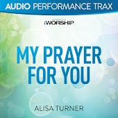 My Prayer for You [Performance Trax]