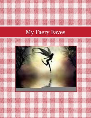My Faery Faves
