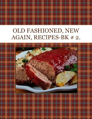 OLD FASHIONED, NEW AGAIN, RECIPES-BK # 2.