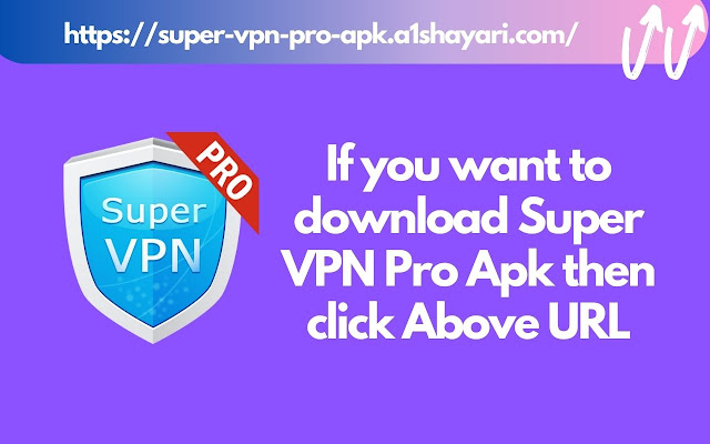 Super VPN Pro APK Download [100% Working]
