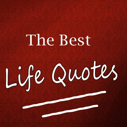 The Best Life Quotes - Apps on Google Play