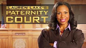 Lauren Lake's Paternity Court thumbnail