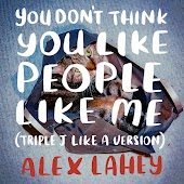 You Don't Think You Like People Like Me (triple j Like A Version)