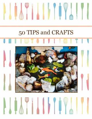 50 TIPS and CRAFTS