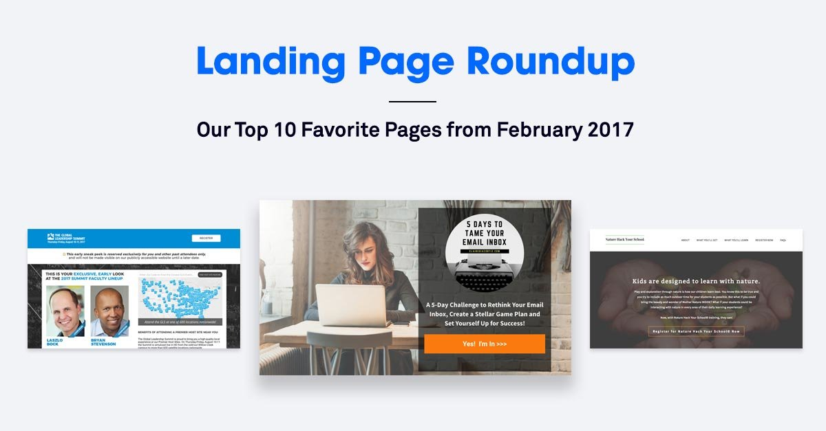 10 of the Best Landing Pages We Found in February 2017