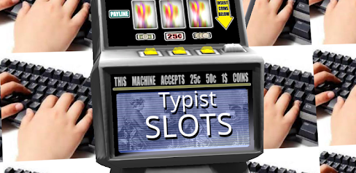 Typist Slots - Free game (apk) free download for Android/PC/Windows screenshot