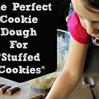 """The Perfect Cookie Dough for """"Stuffed Cookies"""" Recipe"""