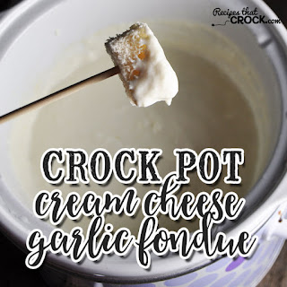 Crock Pot Cream Cheese Garlic Fondue Recipe