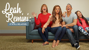 Leah Remini: It's All Relative thumbnail