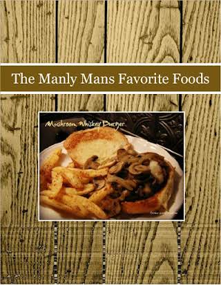 The Manly Mans Favorite Foods