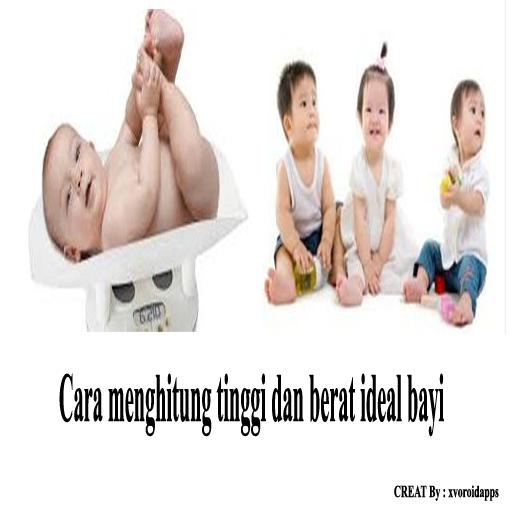 Menghitung tinggi berat bayi
