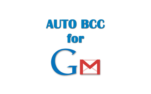 Auto BCC for Gmail™