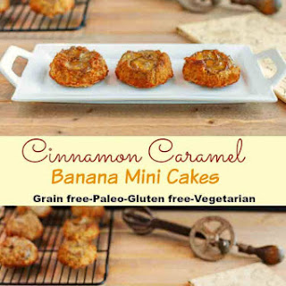 Cinnamon Caramel Banana Mini Cakes