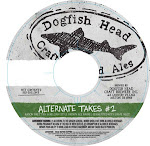 Dogfish Head Alternate Takes #2
