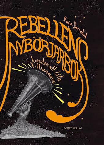 Rebellens nybörjarbok