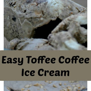Easy Toffee Coffee Ice Cream.