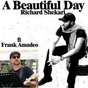 Cover Art for song A Beautiful Day ft Frank Amadeo