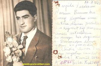 Photo: Kemal AKKOÇ 1963'de Artvinli bir arkadaşına verdiği resim ve kendi el yazısı ile bir not. ve 48 yıl sonra Köprülüye gelen bir çerçicinin cebinde çıkan bir resim...