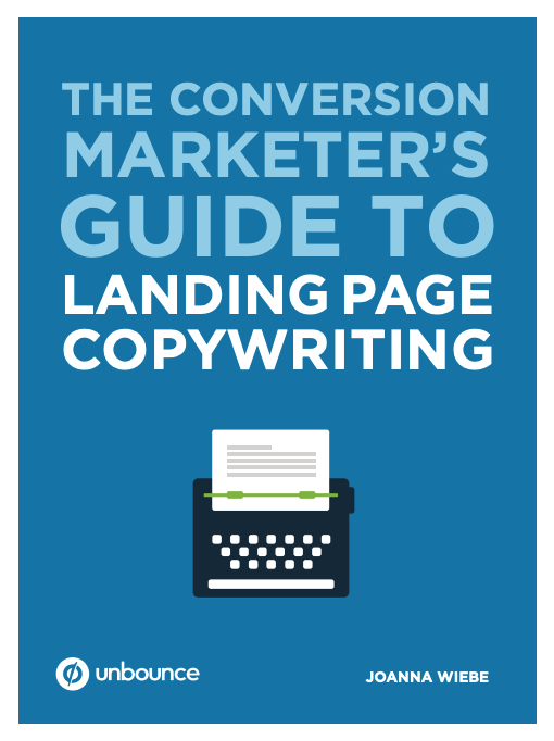 Conversion Marketer's Guide To Landing Page Copywriting