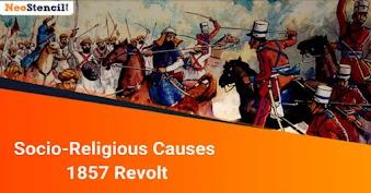 Socio-Religious Causes - 1857 Revolt