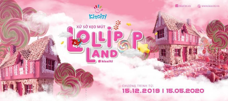 Lollipop Land - Xứ sở kẹo mút thần kỳ
