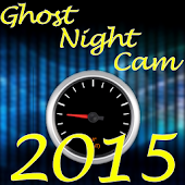 Ghost Night Cam 2015