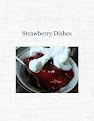 Strawberry Dishes