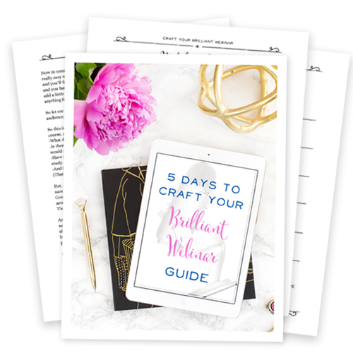 5 Days to Craft Your Brilliant Webinar - Free Guide
