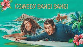 Comedy Bang! Bang! thumbnail