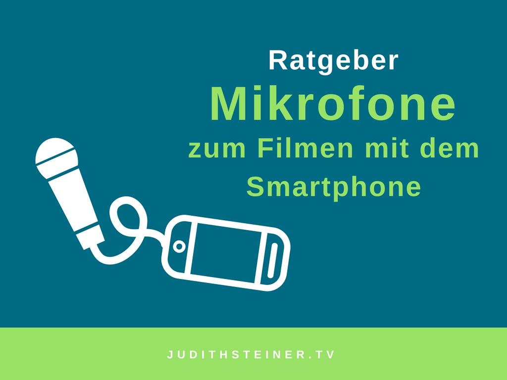 Ratgeber Mikrofone zum Filmen mit Smartphone