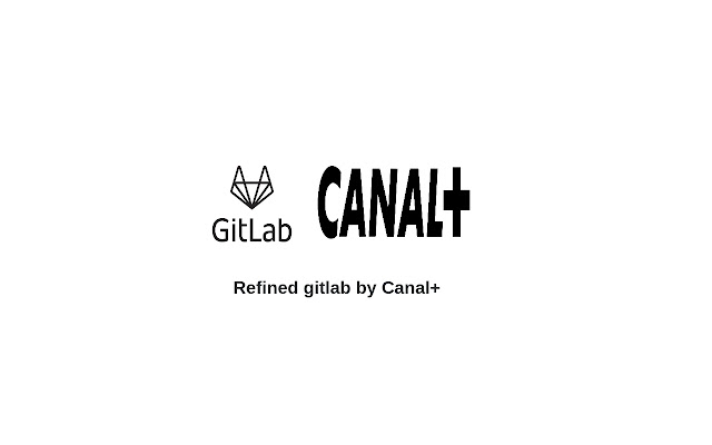 Refined Gitlab By Canal+