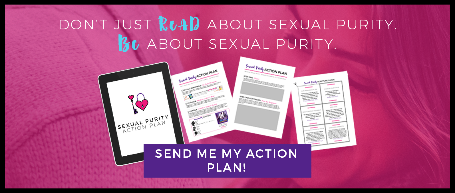 Send me my Sexual Purity Action Plan