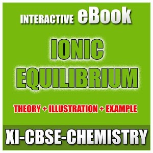 11-CBSE-CHEMISTRY-IONIC EQUILIBRIUM-THEORY EBOOK for PC