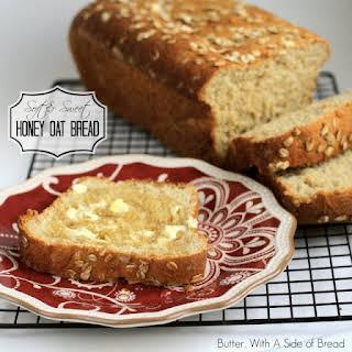 Soft & Sweet Honey Oat Bread.