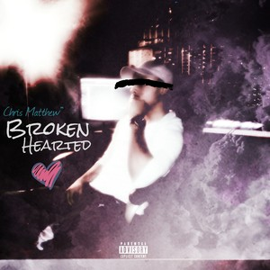 Cover Art for song Broken Hearted